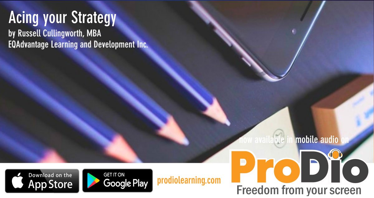 Acing your Strategy, ProDio Learning Course by Russell Cullingworth, MBA