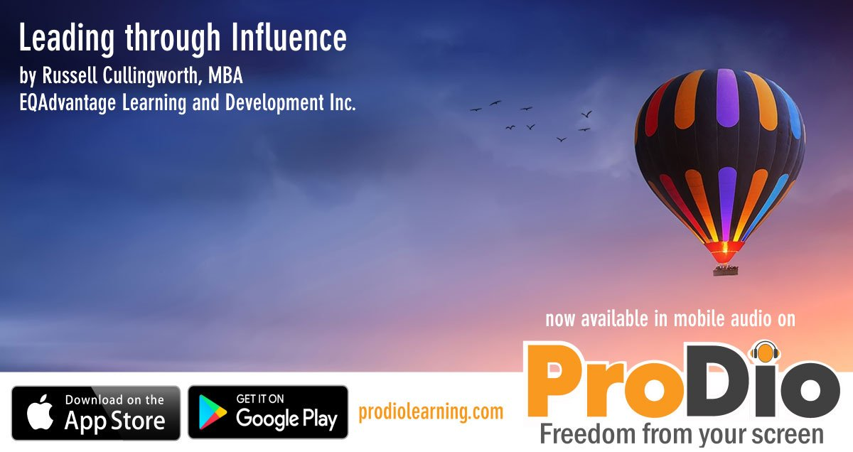 Leading Through Influence, ProDio Learning Course by Russell Cullingworth, MBA